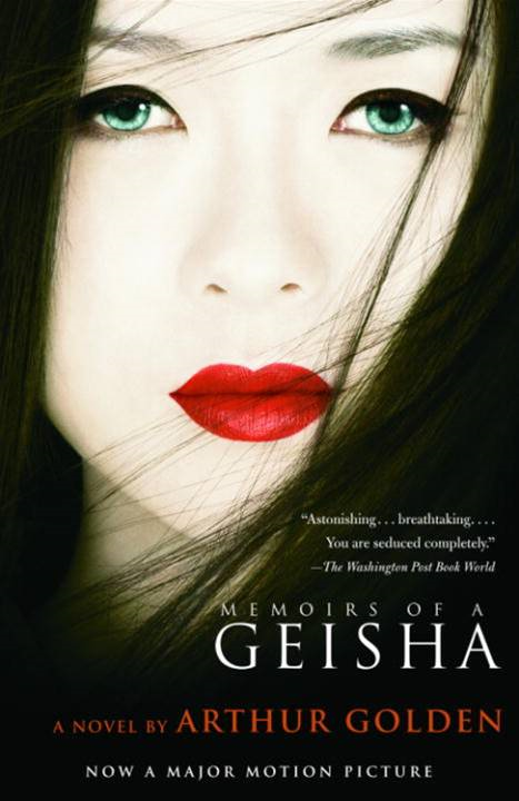 Memoirs of a Geisha By: Arthur Golden