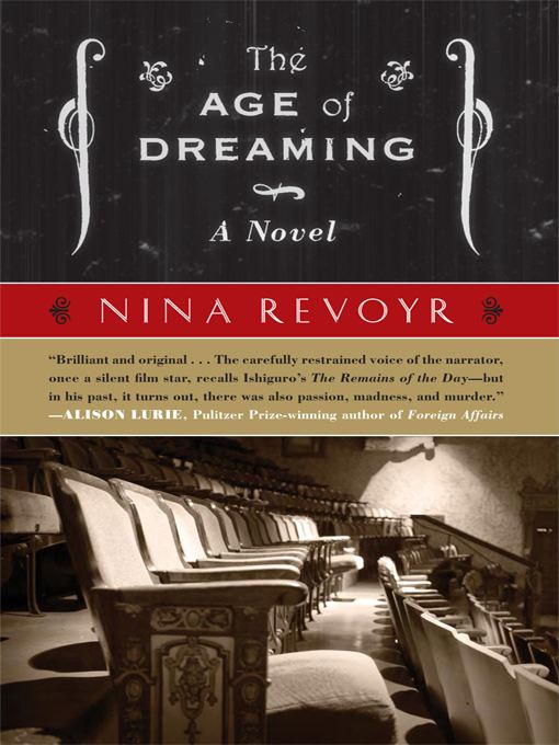 The Age of Dreaming By: Nina Revoyr