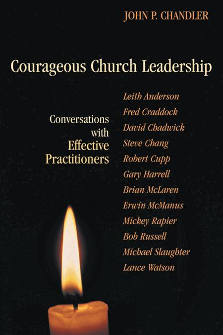 Courageous church leadership: conversations with effective practitioners