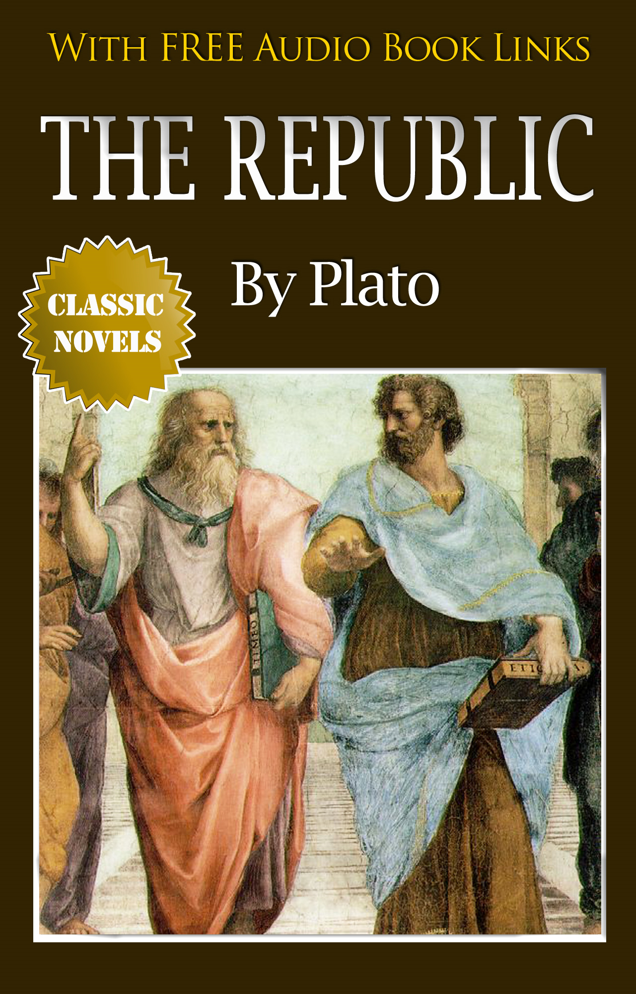 THE REPUBLIC Classic Novels: New Illustrated [Free Audio Links] By: Plato