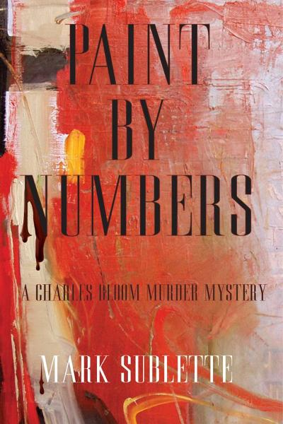 Paint by Numbers: A Charles Bloom Murder Mystery
