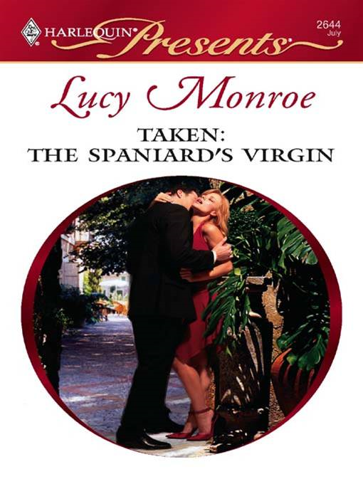 Taken: the Spaniard's Virgin
