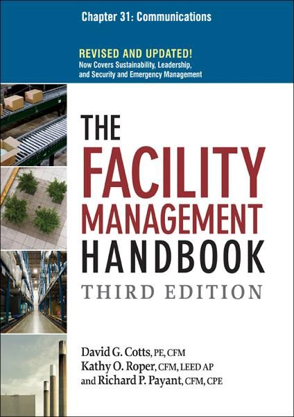 The Facility Management Handbook, Chapter 31 By: David G. COTTS