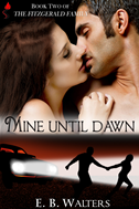 Mine Until Dawn (book 2 Of The Fitzgerald Family)