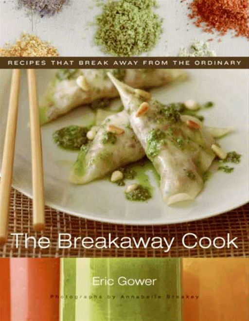 The Breakaway Cook By: Eric Gower