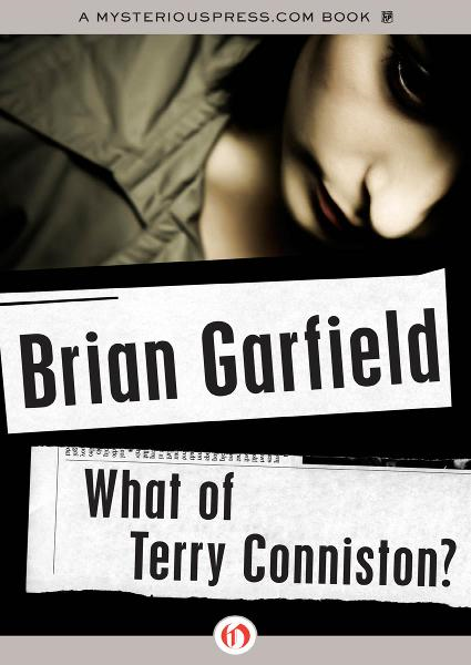 What of Terry Conniston? By: Brian Garfield
