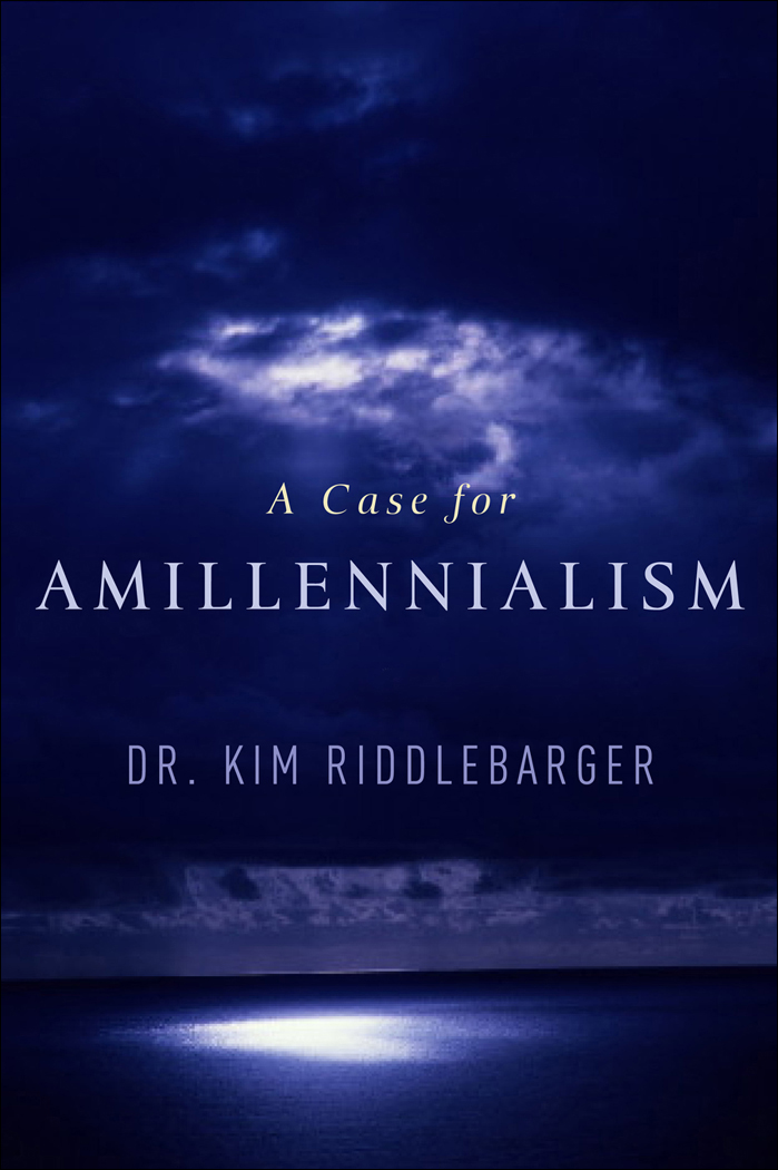 Case for Amillennialism, A By: Kim Riddlebarger