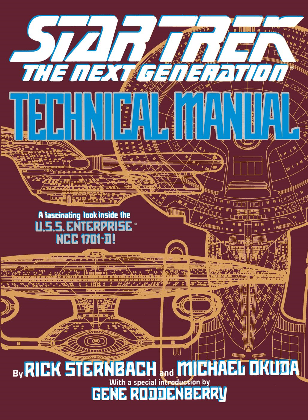 Star Trek: The Next Generation: Technical Manual By: Michael Okuda,Rick Sternbach