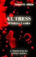 online magazine -  ULTRESS: Witchyre Leader - A Novella in the Within Series