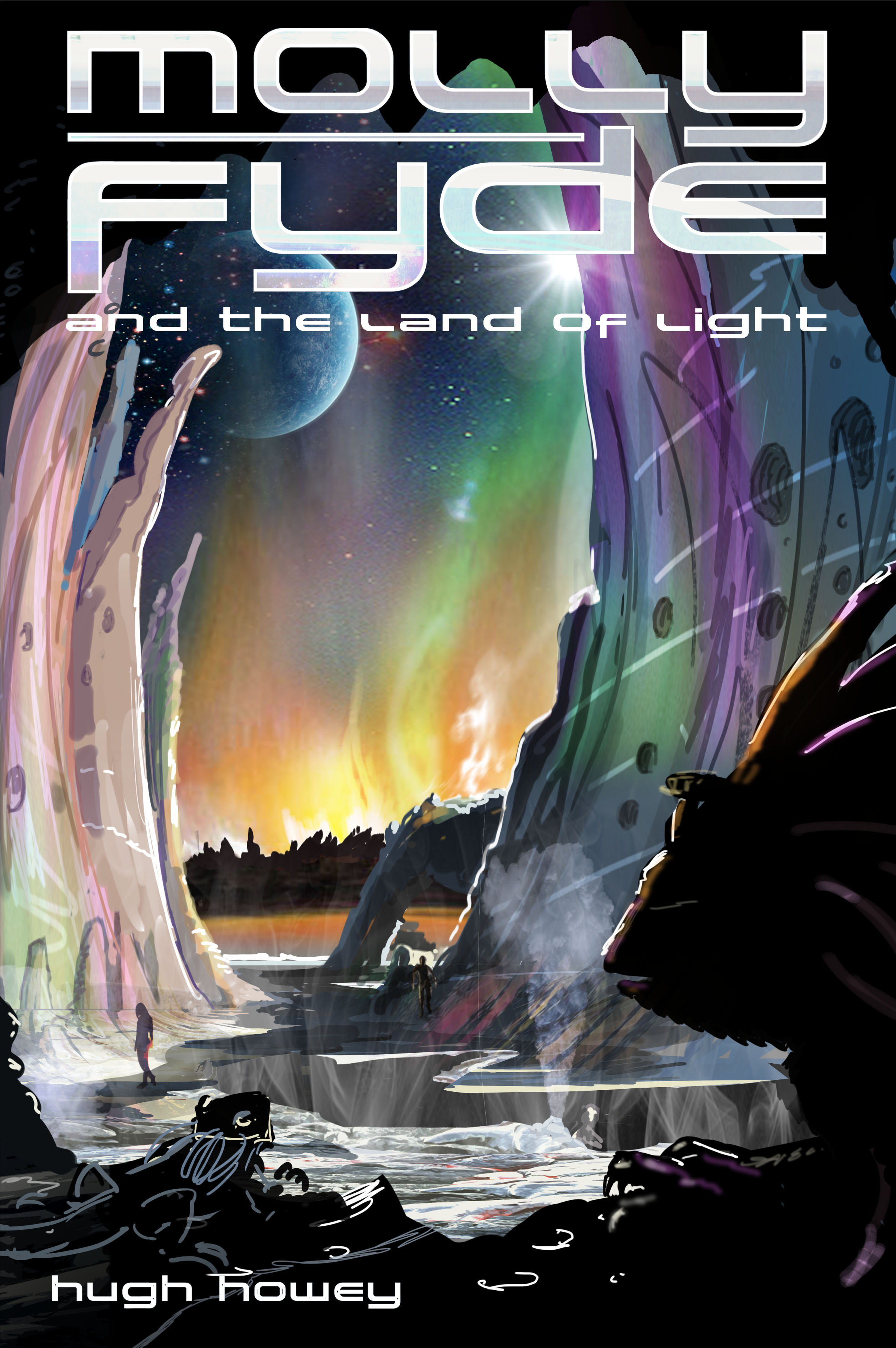 Molly Fyde and the Land of Light (Book 2 of the Bern Saga) By: Hugh Howey