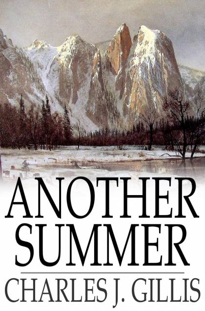 Another Summer The Yellowstone Park and Alaska