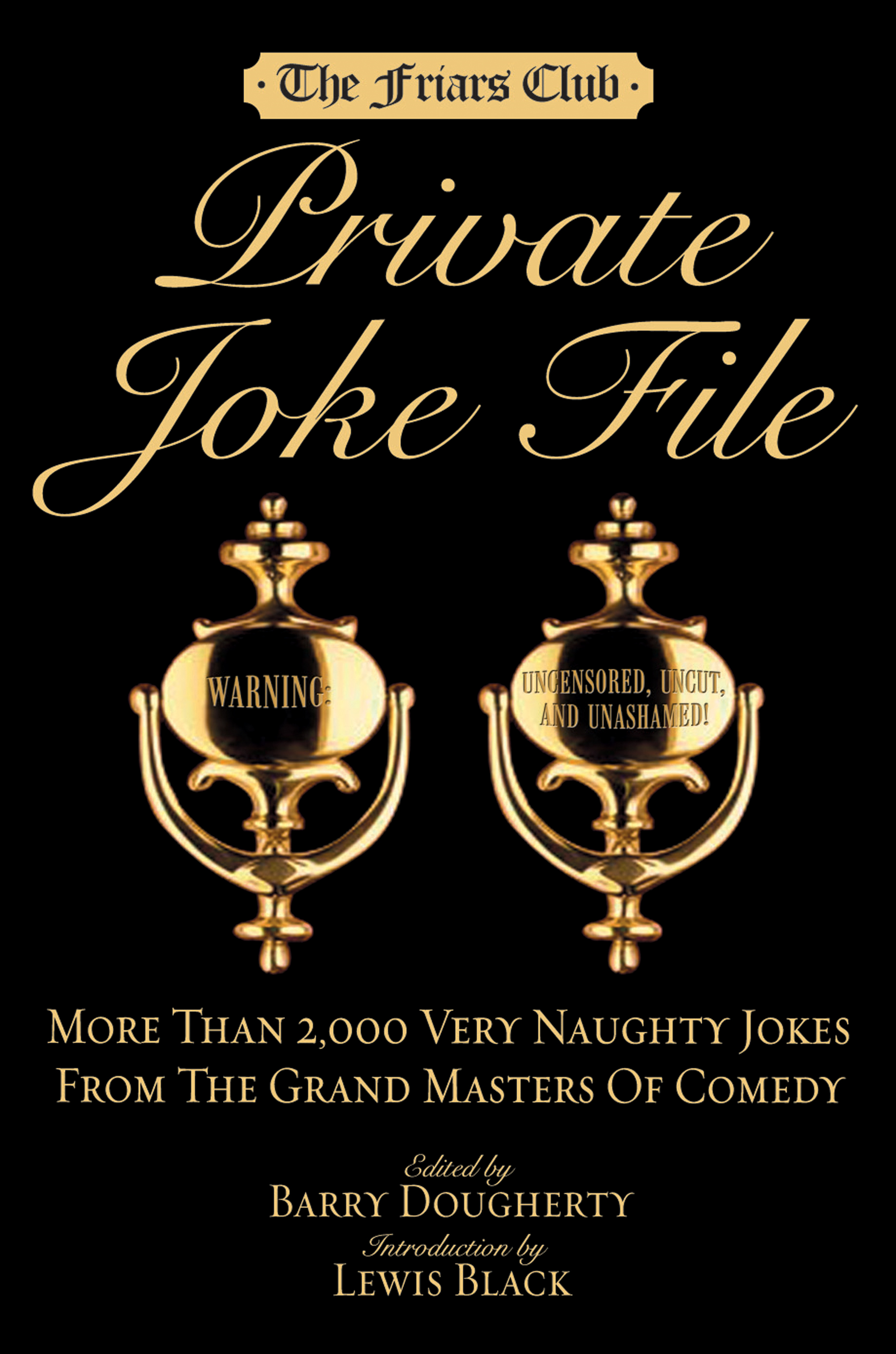 Friars Club Private Joke File By: Barry Dougherty
