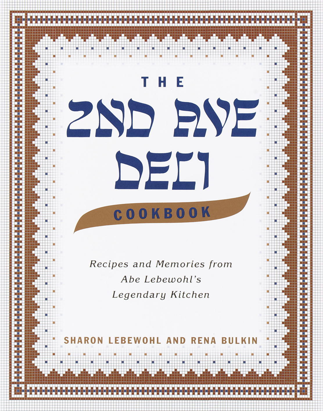 The Second Avenue Deli Cookbook