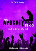 download The Apocalypse Blog Book 0: Before the End book