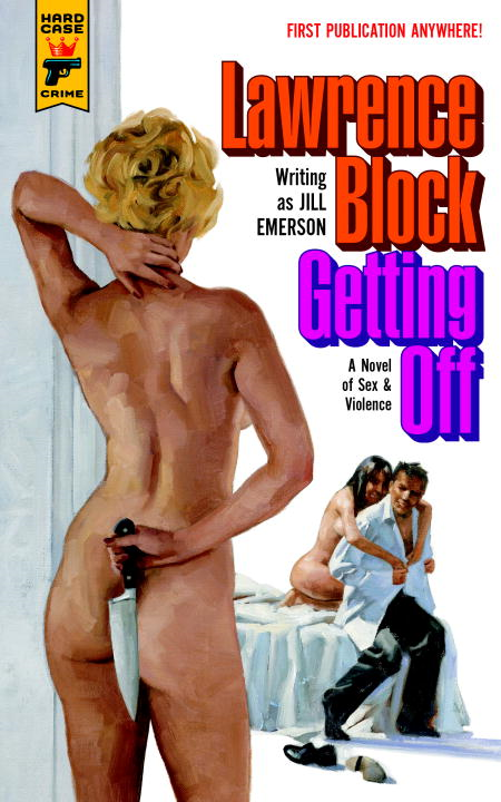 Getting Off: A Novel of Sex & Violence
