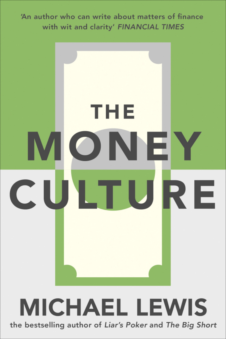 The Money Culture