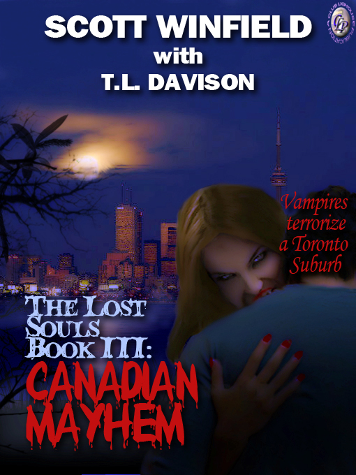 T.L. Davison  Scott Winfield and T.L. Davison - LOST SOULS CANADIAN MAYHEM