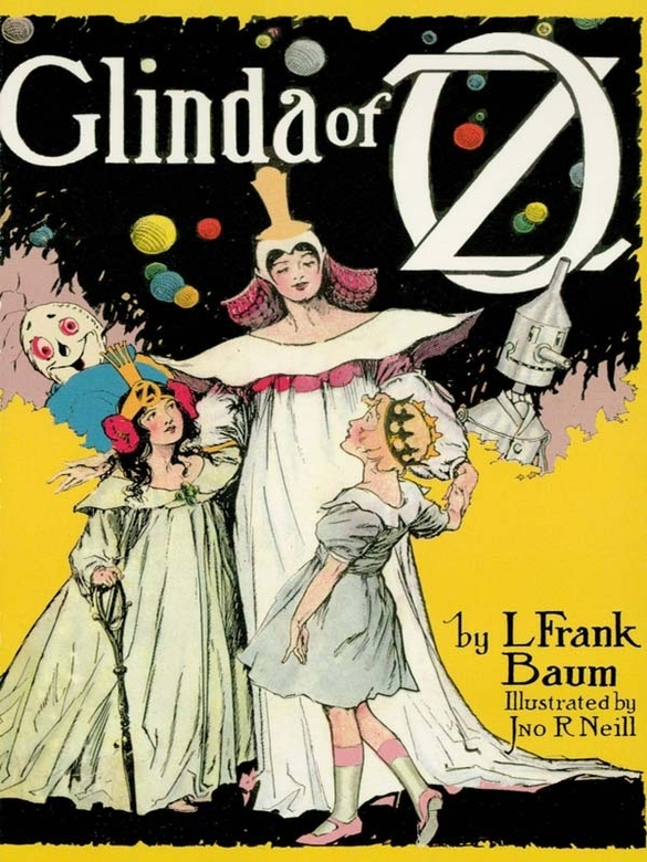 Glinda of Oz By: L. Frank Baum