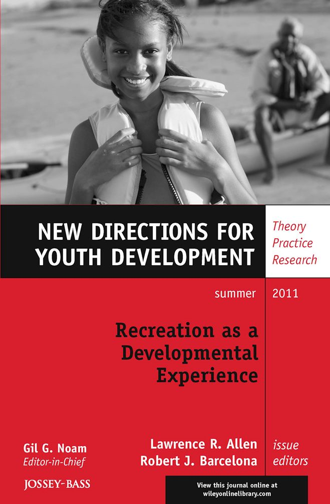 Recreation as a Developmental Experience: Theory Practice Research