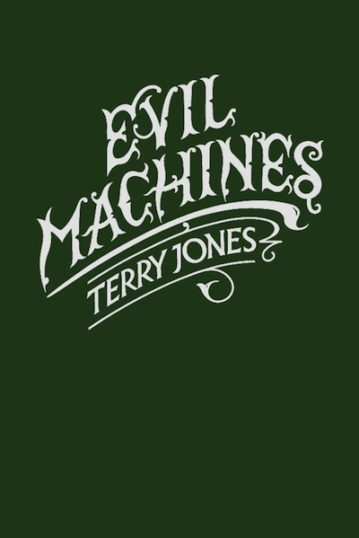 Evil Machines By: Terry Jones