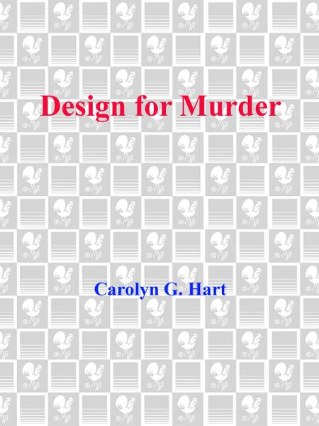 Design for Murder By: Carolyn G. Hart