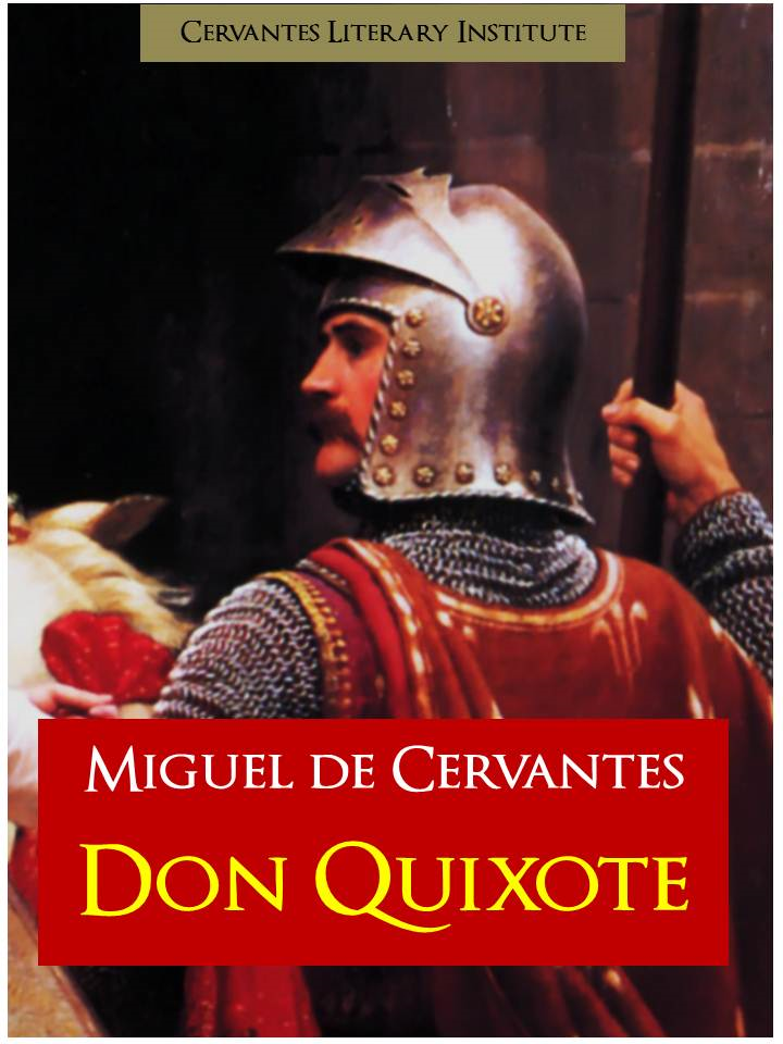 DON QUIXOTE (The Complete and Unabridged Edition) by CERVANTES