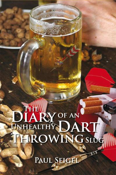 The Diary of an Unhealthy Dart Throwing Slug