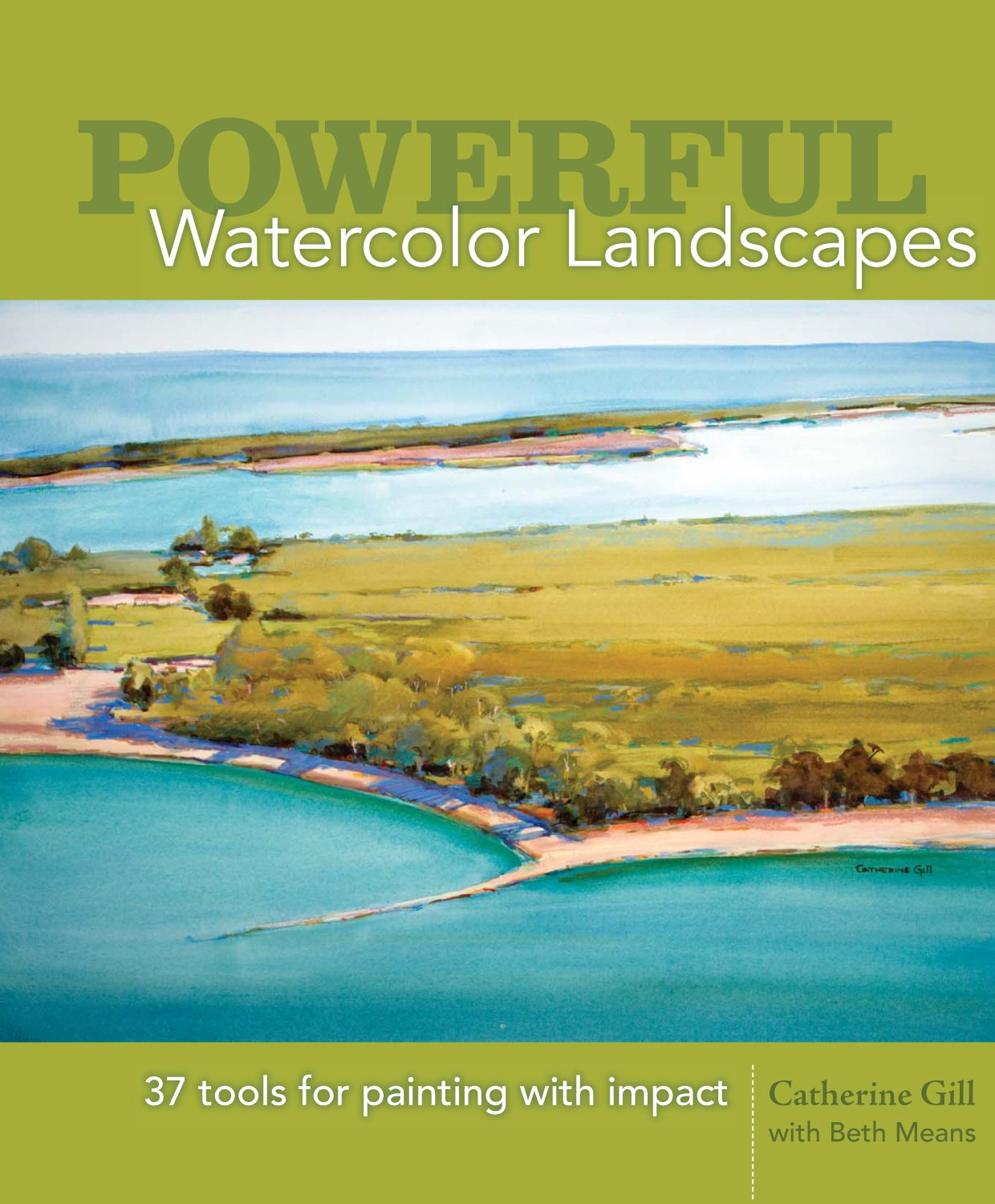 Powerful Watercolor Landscapes: Tools for Painting with Impact