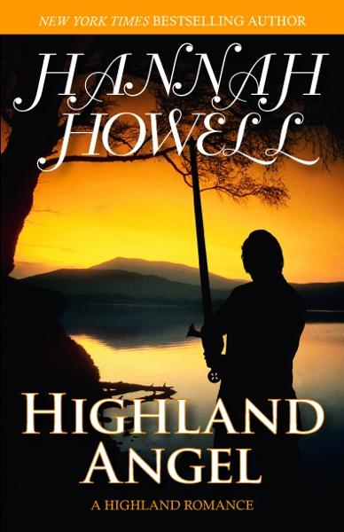 Highland Angel By: Hannah Howell
