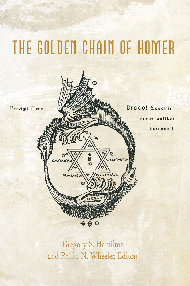 The Golden Chain of Homer By: Hamilton and Wheeler, Editors