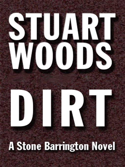 Dirt By: Stuart Woods