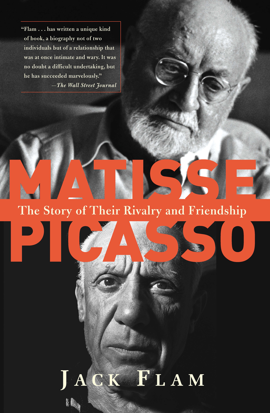 Matisse And Picasso By: Jack Flam