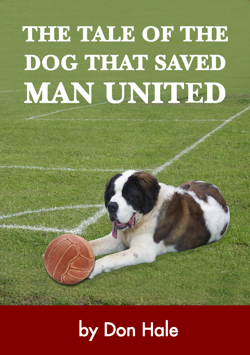 The Lost Dog that saved Manchester United
