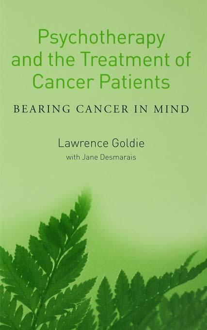 Psychotherapy and the Treatment of Cancer Patients: Bearing Cancer in Mind