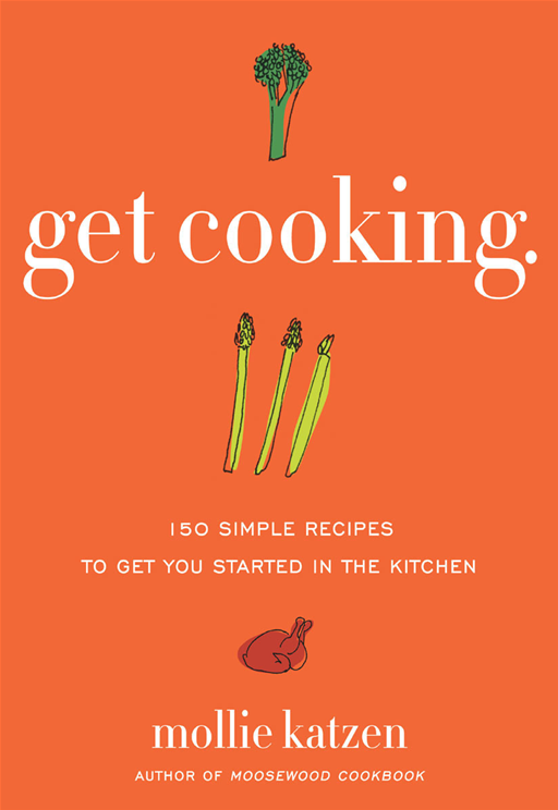 Get Cooking By: Mollie Katzen