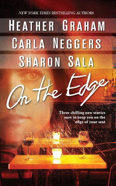 On The Edge By: Carla Neggers,Heather Graham,Sharon Sala