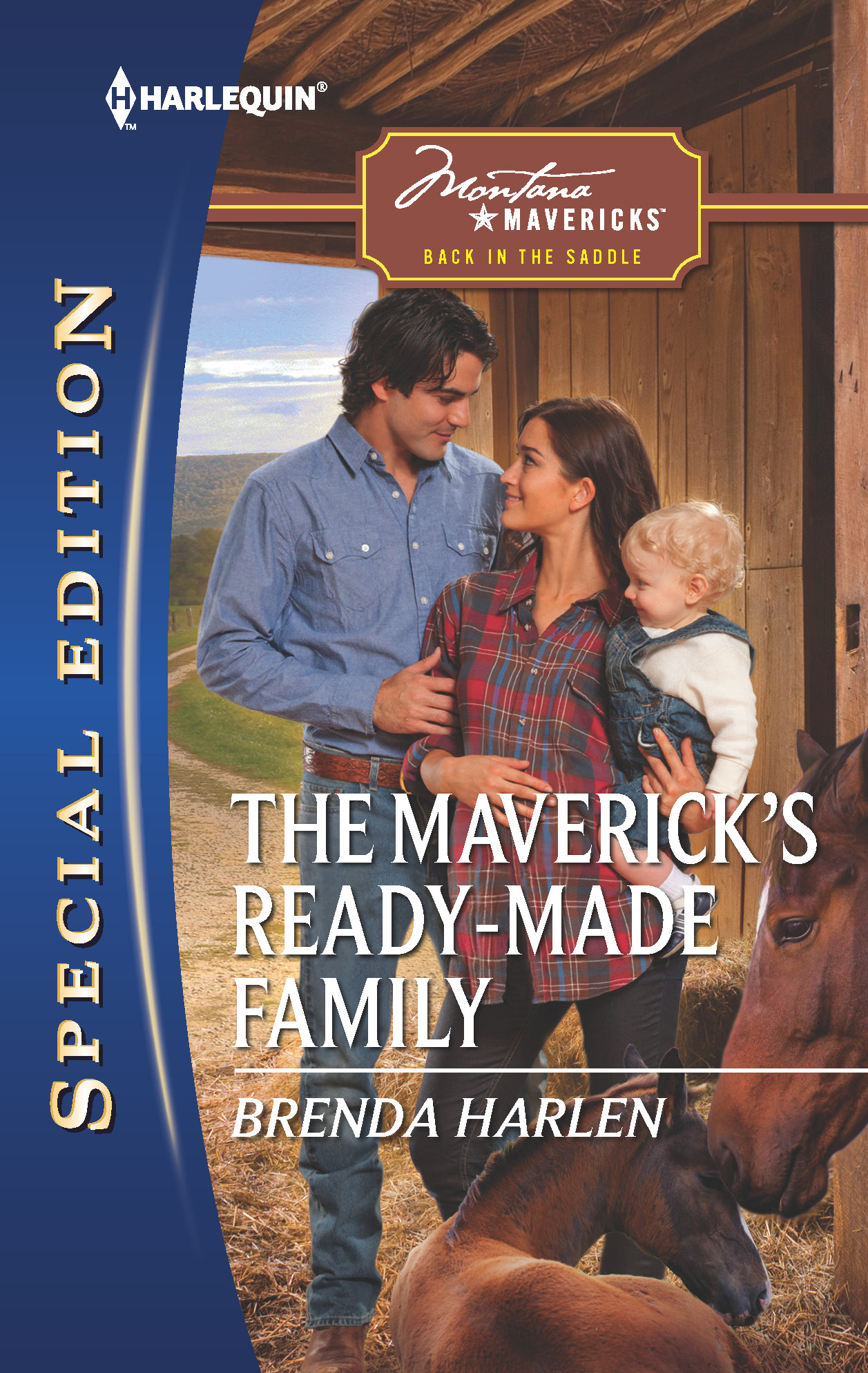 The Maverick's Ready-Made Family By: Brenda Harlen