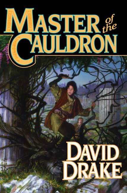 Master of the Cauldron By: David Drake