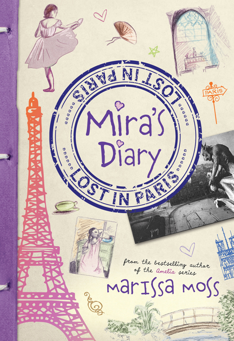 Mira's Diary: Lost in Paris By: Marissa Moss