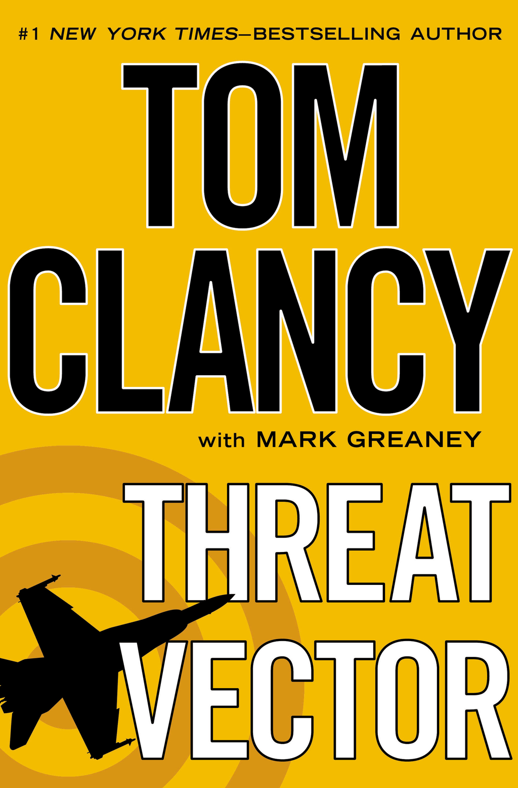 Threat Vector By: Mark Greaney,Tom Clancy