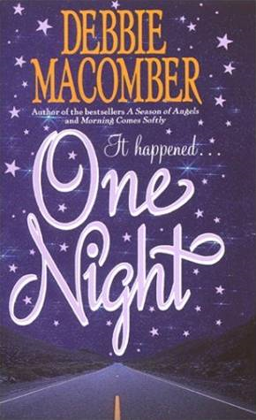 One Night By: Debbie Macomber