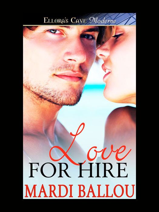 Love for Hire By: Mardi Ballou