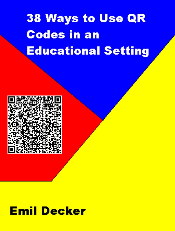 38 Ways to Use QR Codes in an Educational Setting