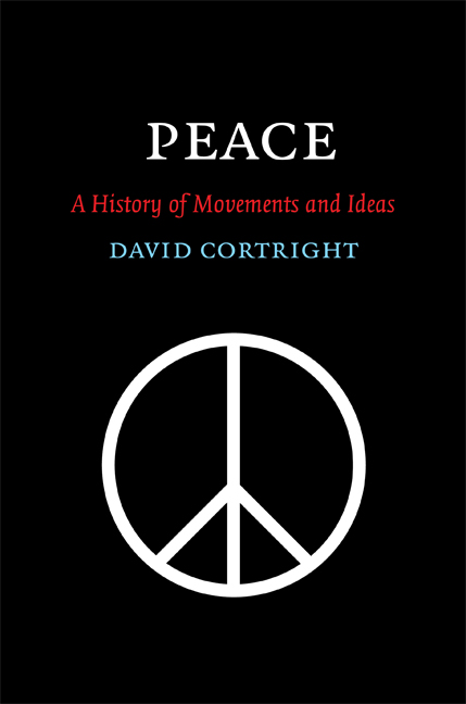 Peace A History of Movements and Ideas