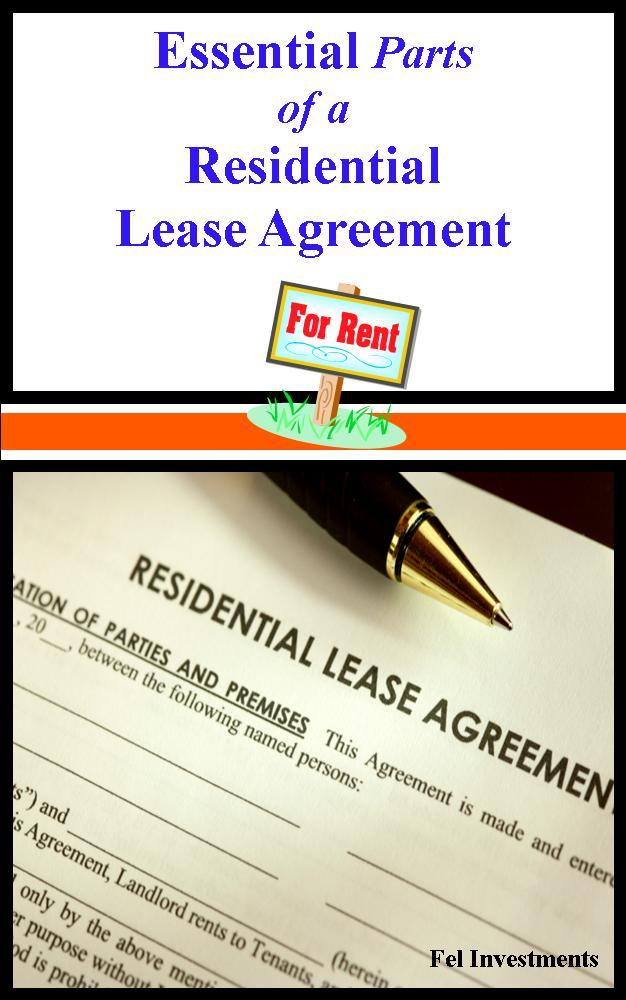 Essential Parts of a Residential Lease Agreement By: Fel Investments