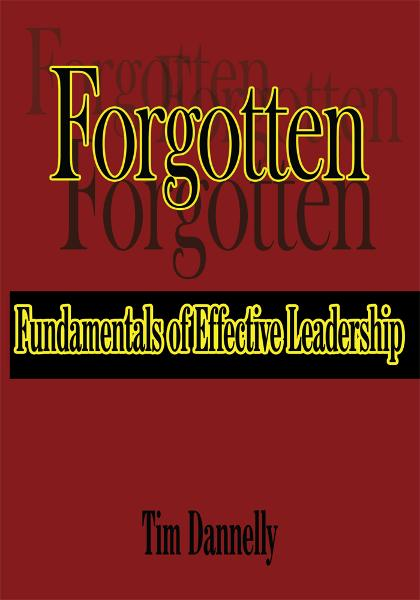 Forgotten Fundamentals of Effective Leadership
