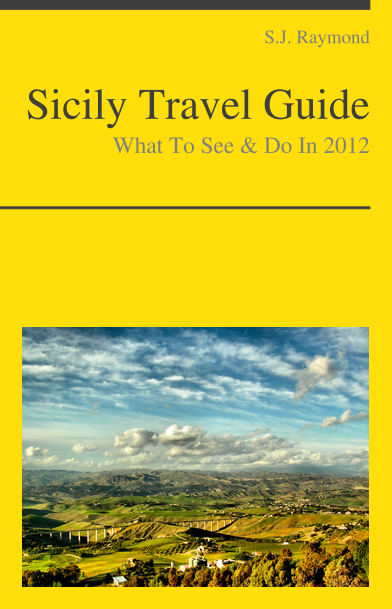 Sicily, Italy Travel Guide - What To See & Do In 2012