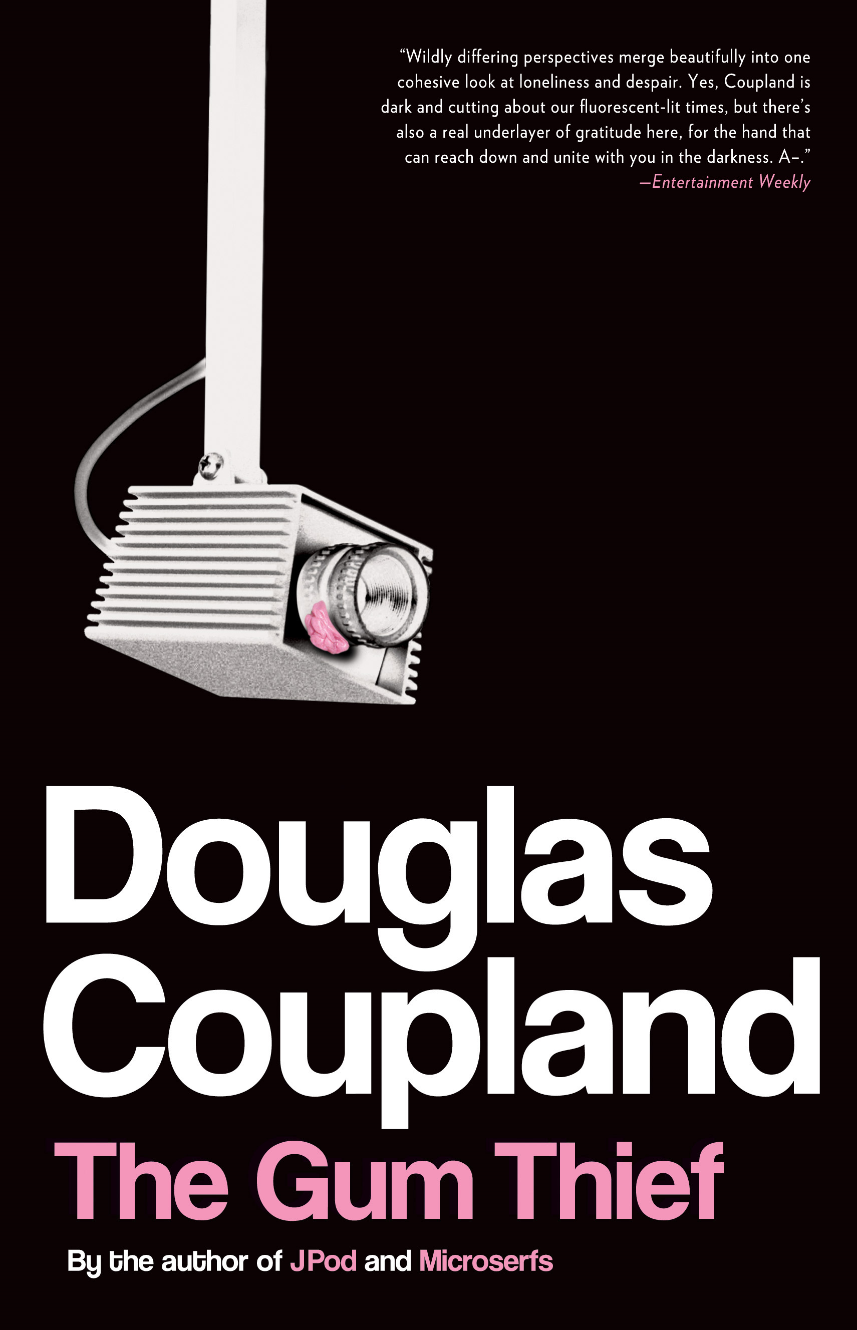 The Gum Thief By: Douglas Coupland