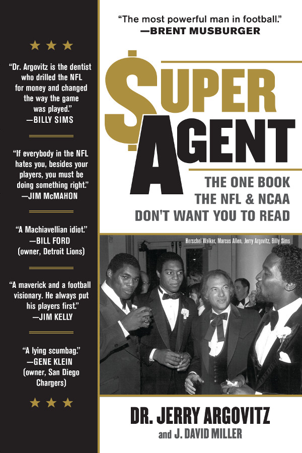 Super Agent By: David J. Miller,Dr. Jerry Argovitz