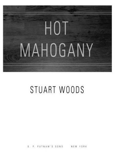Hot Mahogany By: Stuart Woods